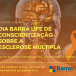Barralife realiza evento de esclarecimento sobre a Esclerose Múltipla