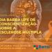 Barralife realiza evento de esclarecimento sobre a Esclerose Múltipla